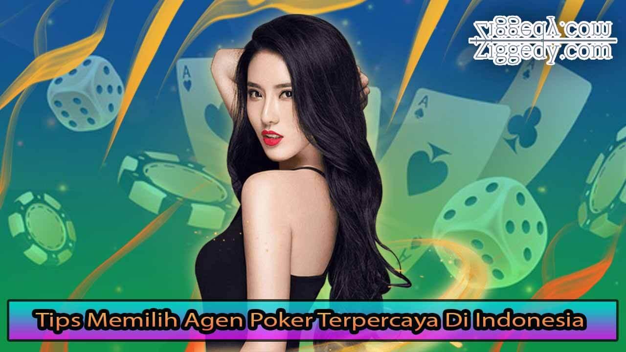 8 Tips Memilih Agen Poker Terpercaya Di Indonesia